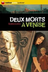 Béatrice Nicodème et  Lefevre - Deux morts à Venise.