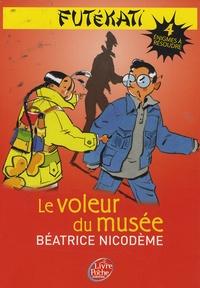 Béatrice Nicodème - Futékati Tome 4 : Le voleur du musée.