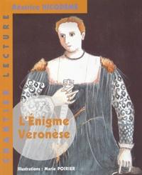 Béatrice Nicodème - L'Enigme Véronèse.