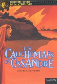 Béatrice Nicodème - Les cauchemars de Cassandre.