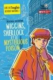 Béatrice Nicodème - Wiggins, Sherlock et le mysterious poison.