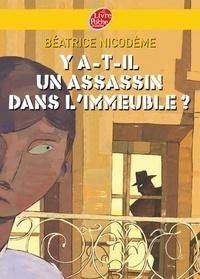 Béatrice Nicodème - Y a-t-il un assassin dans l'immeuble?.