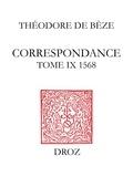 Béatrice Nicollier-De Weck et Henri Meylan - Correspondance. TomeIX, 1568.
