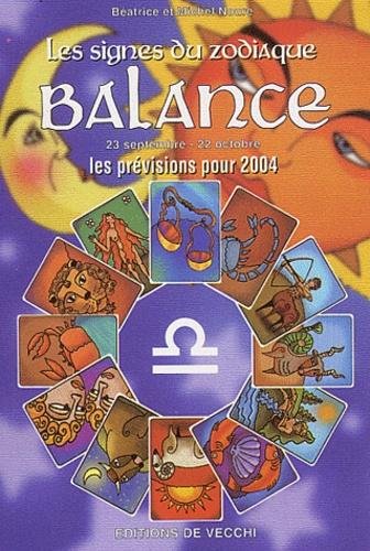 Béatrice Noure et Michel Noure - Balance - Les prévisions pour 2004.