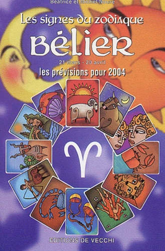 Béatrice Noure et Michel Noure - Bélier - Les prévisions pour 2004.