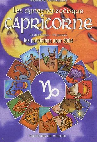 Béatrice Noure et Michel Noure - Capricorne - Les prévisions pour 2004.