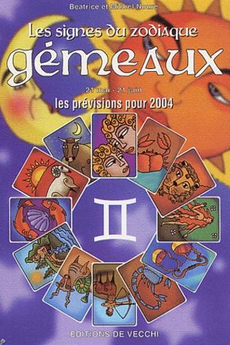 Béatrice Noure et Michel Noure - Gémeaux - Les prévisions pour 2004.