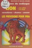 Béatrice Noure et Michel Noure - Les signes du zodiaque : les prévisions pour 1986 - Lion, 23 juillet - 22 août. Caractères, chance, amour.