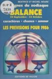 Béatrice Noure et Michel Noure - Les signes du zodiaque : les prévisions pour 1986 - Balance, 23 septembre - 22 octobre.