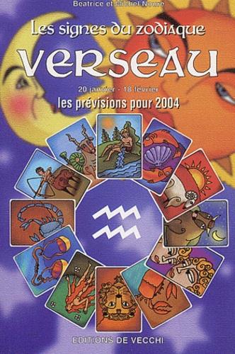 Béatrice Noure et Michel Noure - Verseau - Les prévisions pour 2004.