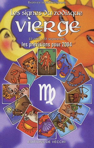 Béatrice Noure - Vierge - Les prévisions pour 2004.