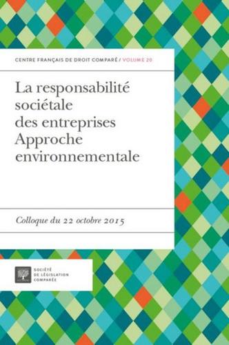 Béatrice Parance - La responsabilité sociétales des entreprises - Approche environnementale - Colloque du 22 octobre 2015.