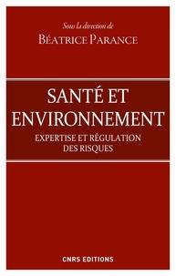 Béatrice Parance - Santé et environnement. Expertise et régulation des risques.
