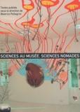 Béatrice Pellegrini - Sciences au musée, sciences nomades.