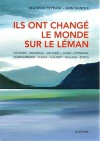 Béatrice Peyrani et Ann Bandle - Ils ont changé le monde sur le Léman.