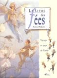 Beatrice Phillpotts - Le Livre des Fées - Voyage au pays de Faerie.