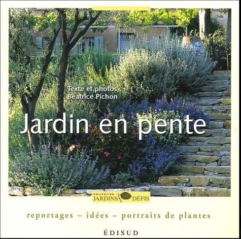 Jardin en pente - Reportages-idées-portraits de plantes