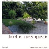 Béatrice Pichon - Jardin sans gazon.