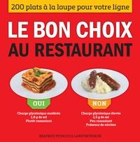 Openwetlab.it Le bon choix au restaurant - 200 plats à la loupe pour votre ligne Image