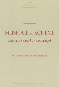 Béatrice Ramaut-Chevassus - Musique et schème - Entre percept et concept.