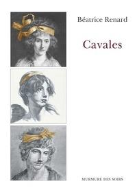 Béatrice Renard - Cavales.