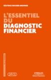 Béatrice Rocher-Meunier - L'essentiel du diagnostic financier.