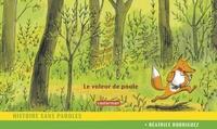 Béatrice Rodriguez - Le voleur de poule - Histoire sans paroles.