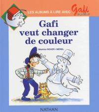Béatrice Rouer et  Mérel - Gafi veut changer de couleur.
