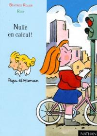 Béatrice Rouer et Maurice Rosy - Nulle en calcul !.