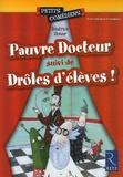 Béatrice Rouer - Pauvre Docteur - Suivi de Drôle d'élèves !.