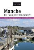 Béatrice Rudloff - Manche - 100 lieux pour les curieux.