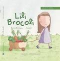 Béatrice Ruffié Lacas et  CarolinO - Lili Brocoli.