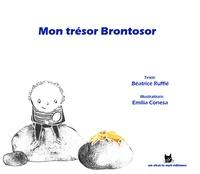 Béatrice Ruffié et Emilia Conesa - Mon trésor Brontosor.