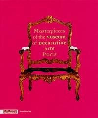 Béatrice Salmon - Masterpieces of the Museum of Decorative Arts Paris.