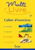Béatrice Salviat et Maryse Clary - Multi livre CP. - Cahier d'exercices.