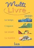 Béatrice Salviat et Maryse Clary - Multilivre CP/CE1.