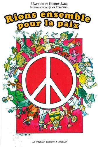 Rions ensemble pour la paix