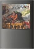 Béatrice Sarrazin - Le salon de l'Abondance - Antichambre des collections royales.