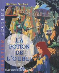 Béatrice Sartori - La potion de l'oubli.