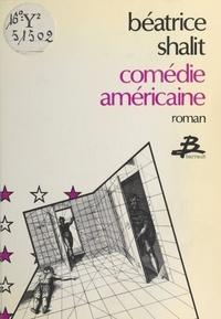 Béatrice Shalit - Comédie américaine.