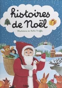 Béatrice Solleau et Ann Rocard - Histoires de Noël.