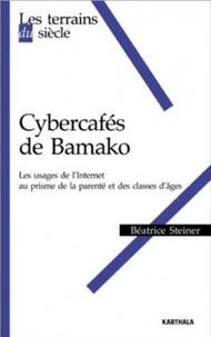 Béatrice Steiner - Cybercafés de Bamako - Les usages de l'internet au prisme des classes d'âges et de parenté.