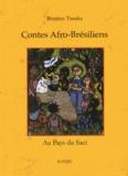 Béatrice Tanaka - Contes afro-brésiliens - Au pays du Saci.