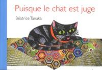 Béatrice Tanaka - Puisque le chat est juge - Conte du Japon.