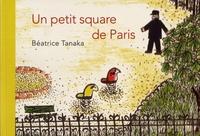 Béatrice Tanaka - Un petit square de Paris.