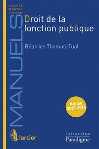 Béatrice Thomas-Tual - Droit de la fonction publique.