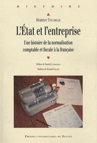 LEtat et lentreprise - Une histoire de la normalisation comptable et fiscale à la française.pdf