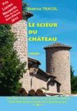 Béatrice Tracol - Le scieur du château.