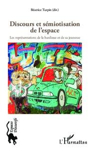 Discours et sémiotisation de lespace - Les représentations de la banlieue et de sa jeunesse.pdf