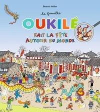 Béatrice Veillon - La famille Oukilé fait la fête autour du monde.